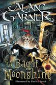 BAG OF MOONSHINE by Alan Garner