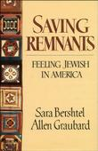 SAVING REMNANTS by Sara Bershtel