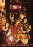 THE KINDLING by Jennifer Armstrong
