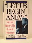 'LET US BEGIN ANEW'