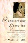 REPOSSESSING ERNESTINE
