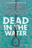 DEAD IN THE WATER by Stuart Woods