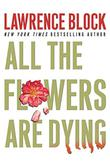 Cover art for ALL THE FLOWERS ARE DYING