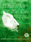 ECHOES FOR THE EYE by Barbara Juster Esbensen