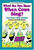 WHAT DO YOU HEAR WHEN COWS SING? by Marco Maestro