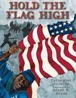 HOLD THE FLAG HIGH