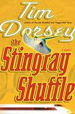 THE STINGRAY SHUFFLE by Tim Dorsey
