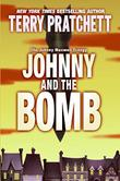 JOHNNY AND THE BOMB by Terry Pratchett