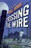 Cover art for CROSSING THE WIRE