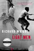 EIGHT MEN by Richard Wright