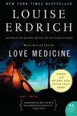 LOVE MEDICINE by Louise Erdrich