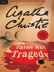 MURDER IN THREE ACTS by Agatha Christie