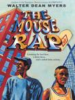 THE MOUSE RAP by Walter Dean Myers