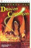 DRAGON CAULDRON by Laurence Yep