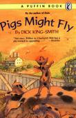 PIGS MIGHT FLY by Mary Rayner