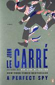 A PERFECT SPY by John le Carré