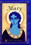 PORTRAIT OF MARY by Nikki Grimes