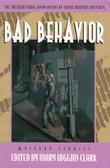 BAD BEHAVIOR by Mary Higgins Clark