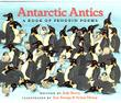 ANTARCTIC ANTICS by Judy Sierra