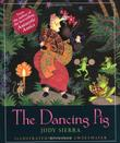 THE DANCING PIG by Judy Sierra