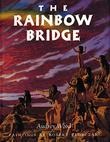 THE RAINBOW BRIDGE by Audrey Wood