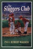 THE SLUGGERS CLUB