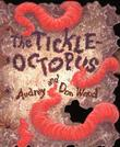 THE TICKLEOCTOPUS by Audrey Wood