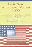 BEST NEW AMERICAN VOICES 2000 by Tobias Wolff