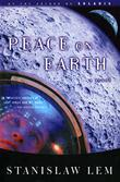 PEACE ON EARTH by Stanislaw Lem