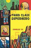THIRD CLASS SUPERHERO
