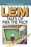 TALES OF PIRX THE PILOT by Louis Iribarne