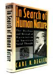 IN SEARCH OF HUMAN NATURE by Carl N. Degler