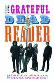 THE GRATEFUL DEAD READER by David Dodd
