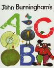JOHN BURNINGHAM'S ABC by John Burningham