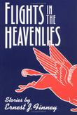 FLIGHTS IN THE HEAVENLIES