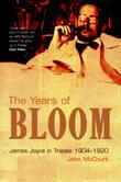 THE YEARS OF BLOOM by John McCourt