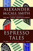 ESPRESSO TALES by Alexander McCall Smith