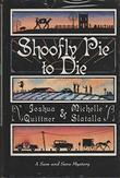 SHOOFLY PIE TO DIE