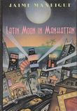 LATIN MOON IN MANHATTAN