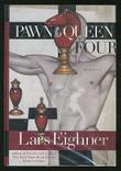PAWN TO QUEEN FOUR