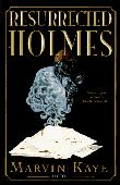 THE RESURRECTED HOLMES
