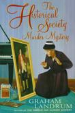 THE HISTORICAL SOCIETY MURDER MYSTERY