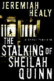 THE STALKING OF SHEILAH QUINN