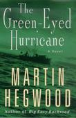 A GREEN-EYED HURRICANE