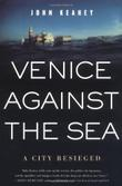 VENICE AGAINST THE SEA