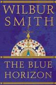 THE BLUE HORIZON by Wilbur Smith