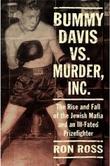 BUMMY DAVIS VS. MURDER, INC.