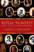 ROYAL PANOPLY by Carolly Erickson