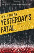 YESTERDAY'S FATAL