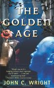 THE GOLDEN AGE by John C. Wright